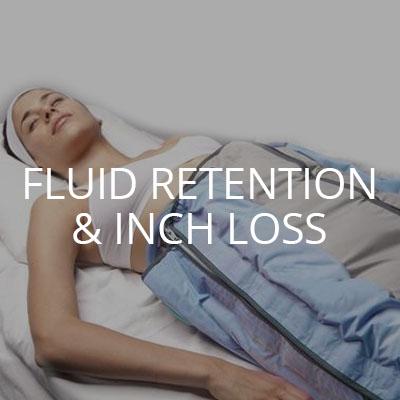 FLUID RETENTION & INCH LOSS